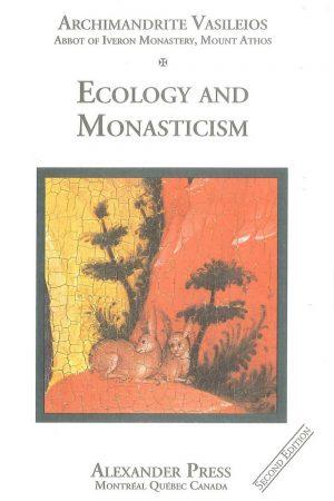 Ecology and Monasticism