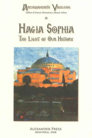 Hagia Sophia, the light of our history