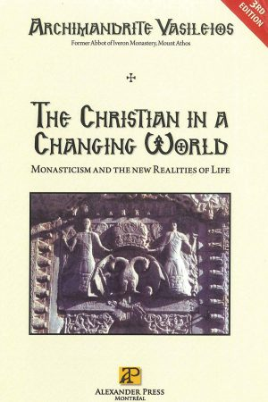 The Christian in a changing world, Monasticism and the new realities of life