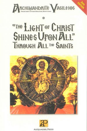 """The Light of Christ shines upon all"" through all the Saints"