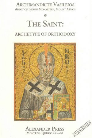 The Saint: Archetype of Orthodoxy