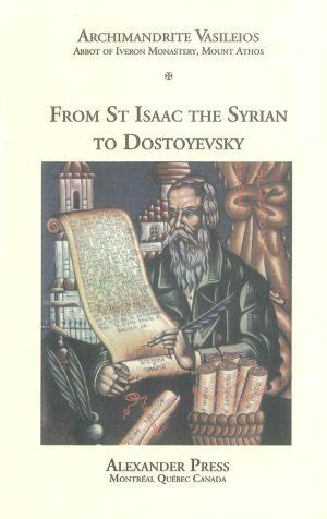 From St. Isaac the Syrian to Dostoyevsky